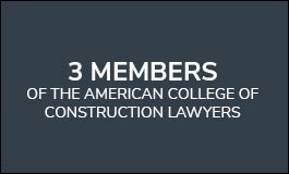 Three Members of the American College of Construction Lawyers